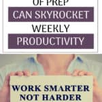 I hate feeling perpetually behind during the work week. I was constantly feeling overwhelmed by Tuesday, but when I started prepping on the weekend, my entire week got easier! Here are five things you can do this weekend in only ONE HOUR to skyrocket your productivity the rest of the week.