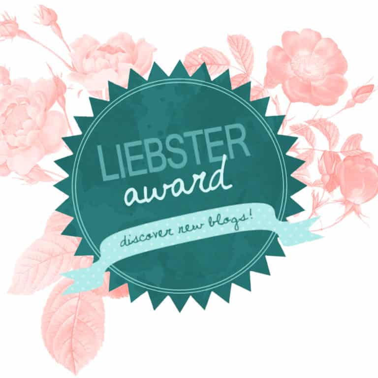 Liebster Award for New Blogs & More About Me Than You Ever Wanted to Know