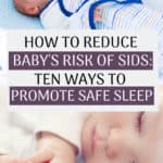 Following best practices of safe sleep is the #1 way to reduce your baby's risk of SIDS and give you peace of mind. As a new mom baby sleep and SIDS are two of the biggest things I worried about. Click through to check out what you need to know about safe sleep, and utilize to ensure you're using safe sleep practices from day one!