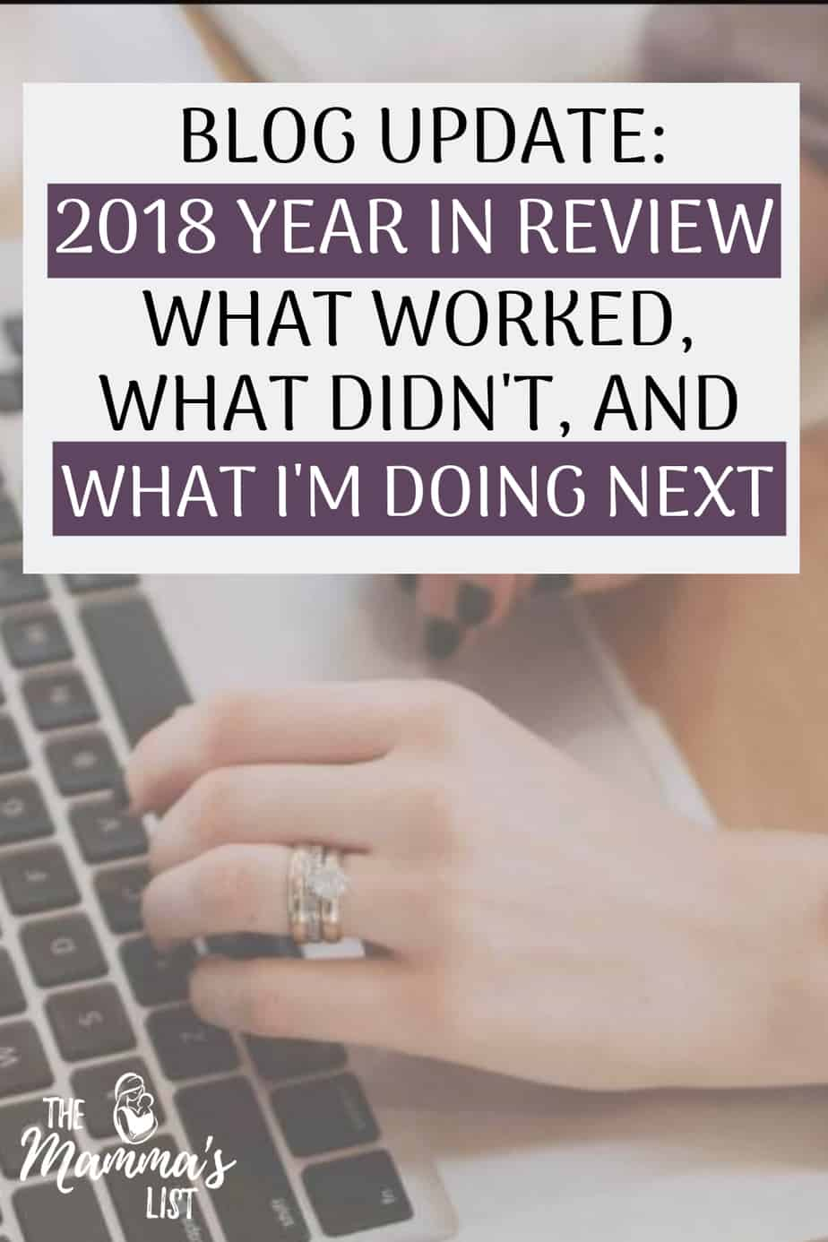 2018 was crazy at The Mamma's List and I wanted to take some time to share with you how we've grown and what we've been working on this year. Here's the full summary of 2018 in review! Read through for more info on how we've grown, what worked, and what was challenging in 2018.