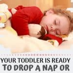 How to know if your toddler is ready to drop a nap or stop napping altogether
