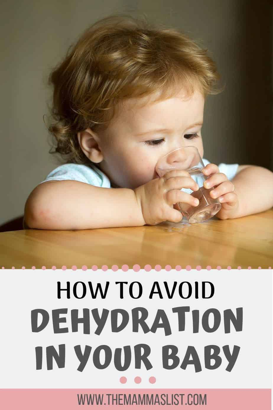 Top tips to avoid dehydration in your baby or toddler during the hot summer months. Keep your baby safe from the harsh sun and hydrated while still enjoying the weather and outdoors.