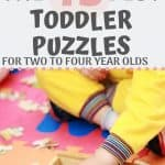 Puzzles are a great way to help toddlers learn and develop fine motor skills. Click through for the best puzzles for toddlers that promote learning, development, and fun this year. These are the best puzzles for two to four year olds, broken down by category. Find out how you can help engage your toddler with fun and development today!