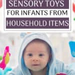 There are so many items in your home that can be used to create sensory toys for your baby. You don't need to spend tons of money on new toys for each new phase. Sensory development is just a few household items away. Find out what we used to create baby sensory toys from things that were already in our house!